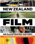 New Zealand Film : An Illustrated History