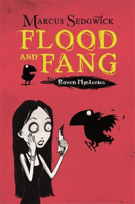 Flood and Fang (Raven Mysteries #1)