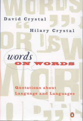 Words On Words - Quotations about Language and Languages