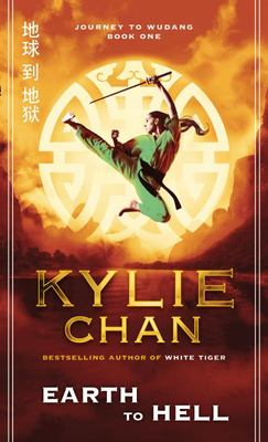 Earth to Hell (Journey to Wudang #1)
