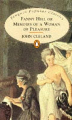 Fanny Hill: Memoirs of a Lady of Pleasure