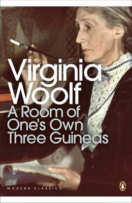 A Room of One\'s Own / Three Guineas