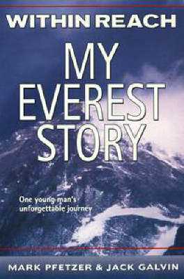 Within Reach:my Everest Story