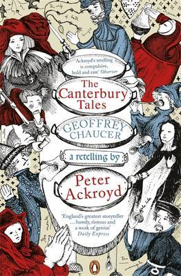 The Canterbury Tales: Retelling by Peter Ackroyd