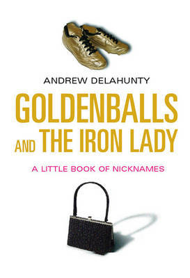 Goldenballs and the Iron Lady
