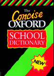 The Concise Oxford School Dictionary