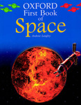 The Oxford First Book of Space