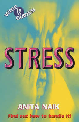 Stress : Wises Guide