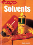 Learn to Say No: Solvents