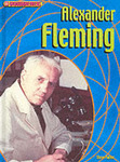Groundbreakers: Alexander Fleming