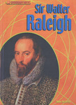 Groundbreakers: Sir Walter Raleigh