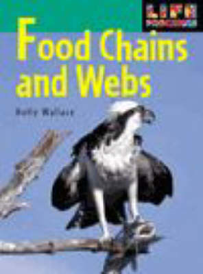 Life Processes: Food Chains and Webs