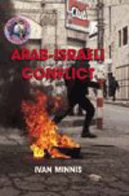 The Troubled World: Arab-Israeli Conflict