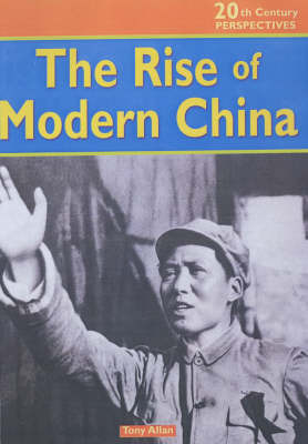 The 20th Century Perspectives: the Rise of Modern China