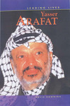 Leading Lives: Yasser Arafat