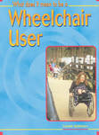 What Does It Mean to Be a Wheelchair User