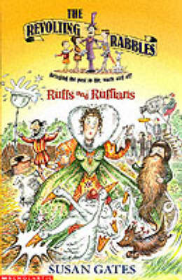 Ruffs and Ruffians: The Revolting Rabbles #2