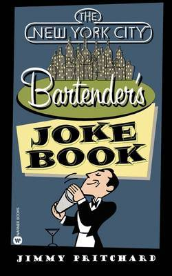 The NEW YORK BARTENDERS JOKE BOOK