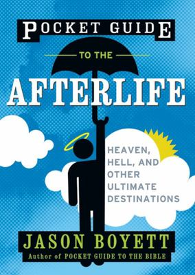 Pocket Guide to the Afterlife
