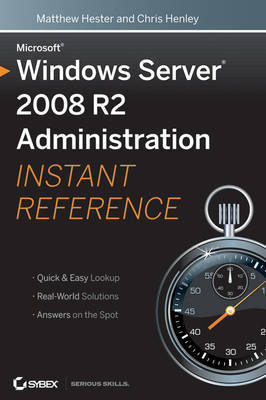 Windows Server 2008 R2 Administration Instant Reference