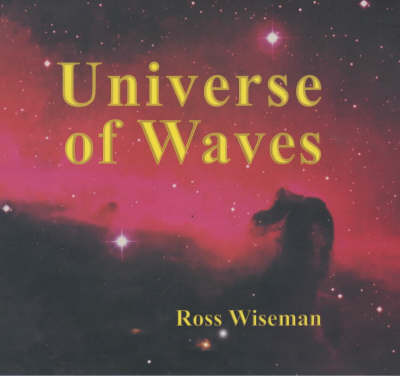 Universe of Waves