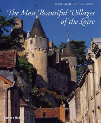 The Most Beautiful Villages of the Loire