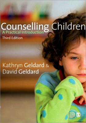 Counselling Children: A Practical Introduction (3d ed)