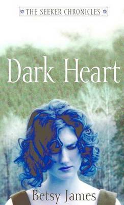 Dark Heart (Seeker Chronicles #2)