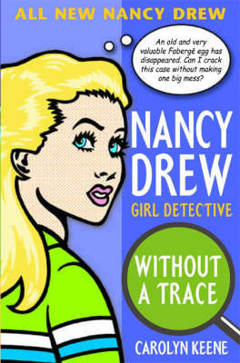Without a Trace (Nancy Drew Girl Detective #1)