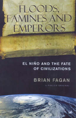 Floods, Famines and Emperors