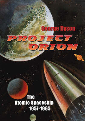 Project Orion: The Atomic Spac