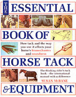 The Essential Book of Horse Tack and Equipment