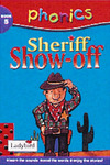 Phonics 5: Sheriff Show-off