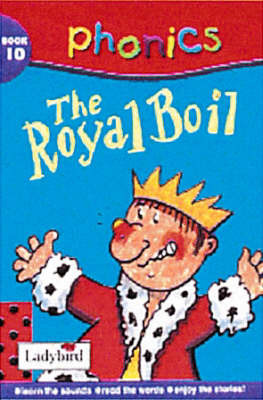 Phonics 10: The Royal Boil