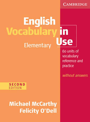 English Vocabulary in Use: Elementary Edition without Answers