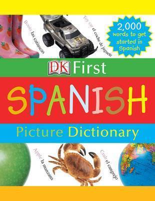 Dk First Spanish Picture Dictionary
