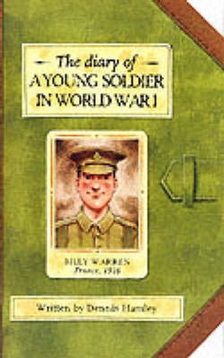 The Diary of a Young Soldiers World War I