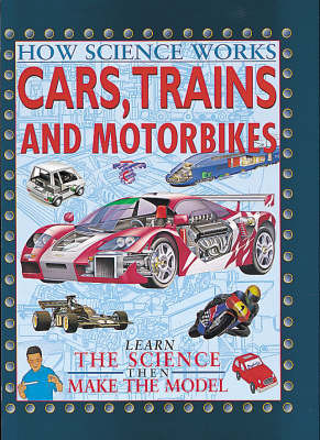 Cars, Trains and Motorcycles