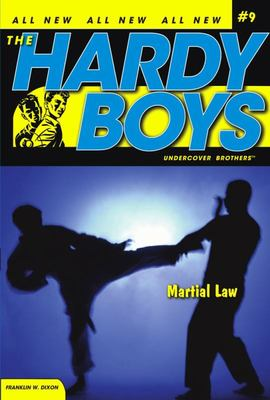 Martial Law (Hardy Boys Undercover Brothers #9)