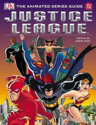 Justice League of America Series Guide