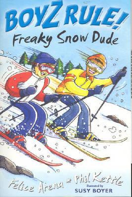 Freaky Snow Dude (Boyz! Rule #31)