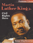 Famous Lives: Martin Luther King