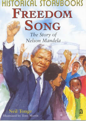 Freedom Song, the Story of Nelson Mandela