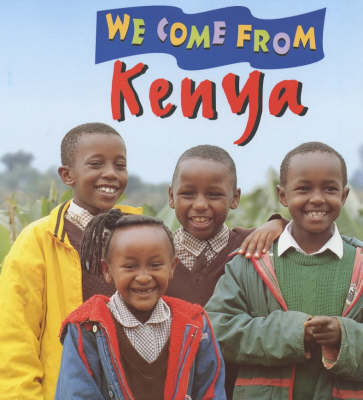We Come from Kenya