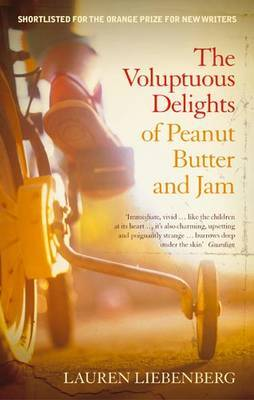 The Voluptuous Delights of Peanut Butter and Jam