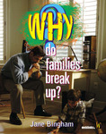 Why Do Families Break Up?