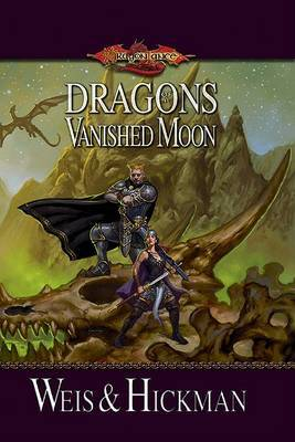 Dragons Of A Vanished Moon - The War Of Souls Volume III