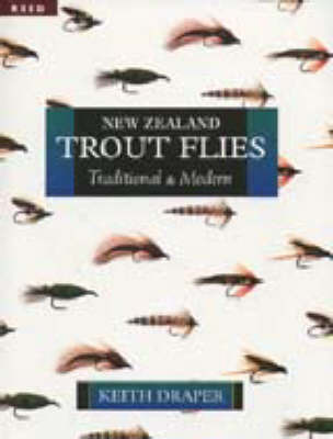 New Zealand Trout Flies - Traditional and Modern