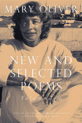 New and Selected Poems Volume 2