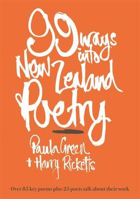 99 Ways Into New Zealand Poetry
